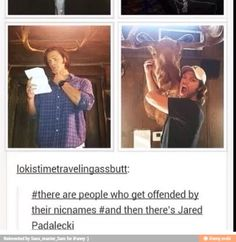 There are people who get offended by their nicknames, and then there's Jared Padalecki. Supernatural Series, Supernatural Funny, Supernatural Wallpaper, Jared Padalecki, John Barrowman, Bubbline, Winchester Boys, Winchester Brothers, Jared And Jensen