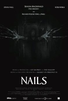 A Paralyzed Woman is Trapped in a Haunted Hospital in Trailer For The Horror Film NAILS — GeekTyrant Horror Movie Posters, Best Horror Movies, Scary Movies, Hd Movies, Movie Film, Movies Online, Terror Movies, Comedy Movies, Film Posters