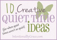 """While chatting with a mom of a newborn and toddler, she expressed her discouragement in the lack of quiet for """"quiet times."""" She wanted to be in the Word, but just couldn't get five minutes to shower, let alone open the Word of God in peace. Can you relate?"""