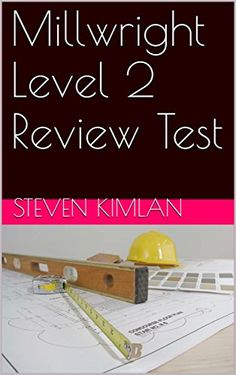 Millwright Level 2 Review Test (English Edition)
