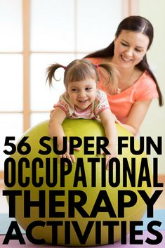 56 Occupational Therapy Activities for Kids | Whether your child has sensory processing challenges, struggles with fine motor, gross motor, and/or visual motor skills, needs help with handwriting, or needs core strengthening exercises, we have 56 fun learning activities that are perfect for kids with developmental delays like autism and sensory processing disorder. These pediatric OT ideas will not disappoint!