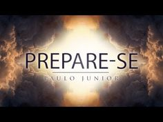 Provai os Pregadores - Paulo Junior - YouTube