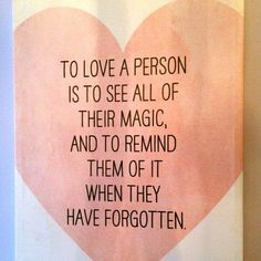 To love a person is...