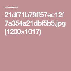 21df71b79ff57ec12f7a354a21dbf5b5.jpg (1200×1017)