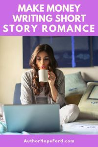 Beginners Guide to Making Money Writing Short Story Romance - Short Story Side Hustle Romantic Short Stories, Short Stories To Read, Writing Romance, Romance Books, Editing Writing, Writing A Book, Make Money Writing, How To Make Money, Writer Tips