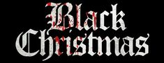 Billy Black, Title Card, Movie Titles, Black Christmas, Horror Movies, Cards, Horror Films, Maps, Scary Movies