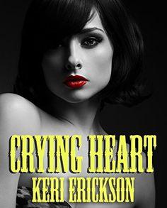 Crying Heart, http://www.amazon.com/dp/B019L8KW8Q/ref=cm_sw_r_pi_awdm_hbQHwb1SX2MKM