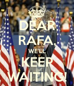 Rafael Nadal, your fans are behind you!