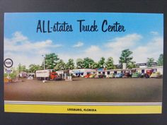 Leesburg Florida FL ALL-States Truck Center Vintage Color Chrome Postcard 1950s