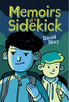Memoirs of a sidekick by David Skuy. Why can't Bendale change? Seventh-grader Boris Snodbuckle asks his best friend and loyal sidekick, Adrian. We have one more year here. I don't wanna waste it --- life's too short. We have to do something. Leave it to Boris to figure out a way to make life better for the kids at Bendale Public School. He's going to run for president of the student council. As president, he'll be able to fix everything!