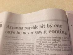 "Greg Rajan on Twitter: ""A truly winning headline in the Arizona Republic. Hope the psychic is OK. https://t.co/nAjgJhVNUy"""