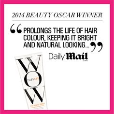 Thank you Daily Mail for naming Color Wow Color Security Shampoo your Hair Hero Winner in your 2014 Beauty Oscars!!