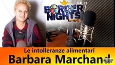 Bio Bloggando: Barbara Marchand: le intolleranze alimentari