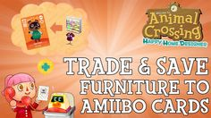 How to Save Items to Amiibo Cards in Animal Crossing: Happy Home Designe...