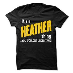 Click here: https://www.sunfrog.com/LifeStyle/It-is-HEATHER-Thing--99-Cool-Name-Shirt-.html?s=yue73ss8?7833 It is HEATHER Thing... - 99 Cool Name Shirt !