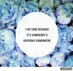 A good reason to eat cake!