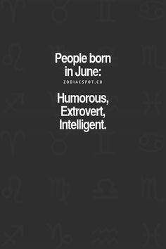 cd4c776f4 Awesome People Born in June Quote, #BirthdayWishes for June People ...