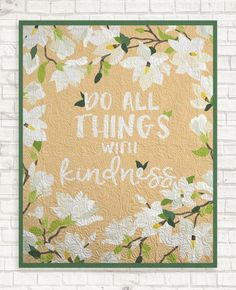 Do All Things With Kindness Wall Hanging