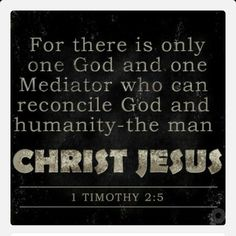 ONE WAY!  Many are being led astray by thinking that all religions are connected and that those teachings will get them to heaven. This is false!  You cannot serve two masters (Matthew 6:24)! For there is only one God and one Mediator who can reconcile God and humanity--the man Christ Jesus (1 Timothy 2:5