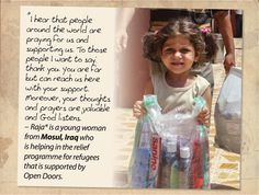 Thousands of Iraqi's still remain displaced. Pray for peace in their country.