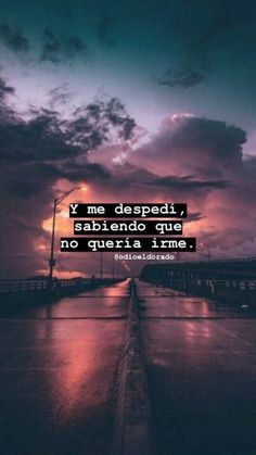 Most Popular Wall Paper Celular Frases Desamor Ideas Ex Amor, Quotes En Espanol, Love Phrases, Motivational Phrases, Sad Love Quotes, Tumblr Quotes, Spanish Quotes, Love Messages, Instagram Story