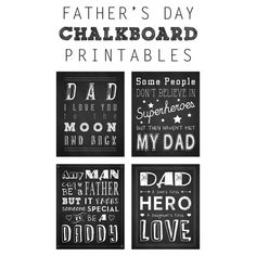 Four free father's day chalkboard printables to show the dads in your life that you care. Super cute chalkboard style prints to share!