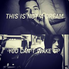 This is not a dream. You can't wake up. Mr. Robot: Elliot Alderson