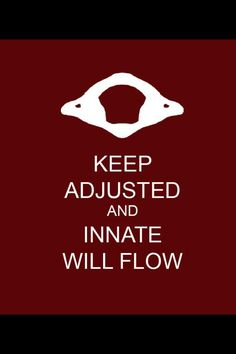 Keep Adjusted and Innate Will Flow