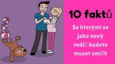 10 faktů, se kterými se jako nový rodič musíme smířit