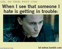 ... tom trouble lol so true teenager post god of mischief true post gif