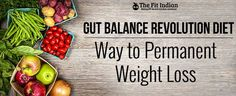 Permanent Ways to Lose Weight with Gut Balance Revolution Diet #health http://feedproxy.google.com/~r/thefitindian/~3/FNQWdRq4lgI/