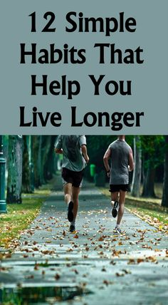 12 Simple Habits That Help You Live Longer - Relationship Habits Nutrition Tips, Health Tips, Health And Wellness, Doctor Quotes, Mental Health Problems, Never Too Late, Feel Tired, Live Long, Physical Activities