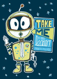 Take me to your leader! Alien print £13
