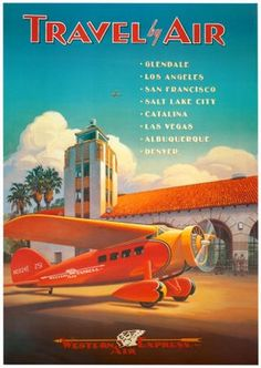 """Travel by Air"" poster...to eight California cities"