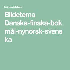 Bildetema Danska-finska-bokmål-nynorsk-svenska