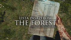 Tajemnice i Ciekawostki The Forest - Tajemnicza lista pasażerów [HD]