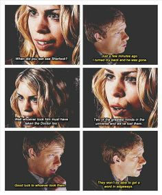 I love wholock. I've never seen Rose and John together before, but this totally makes sense. I can hear them saying it.