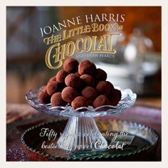 """Read """"The Little Book of Chocolat"""" by Joanne Harris available from Rakuten Kobo. Joanne Harris's Chocolat trilogy has tantalized readers with its sensuous desc. Gluten Free Chocolate Cake, Flourless Chocolate Cakes, Decadent Chocolate, Chocolate Chocolate, Chocolate Pudding, Chocolate Shoppe, Chocolate Dreams, Chocolate Heaven, West London"""
