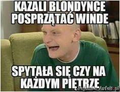 Kazali blondynce posprzatac Halloween, Best Memes, Motto, Texts, Jokes, Lol, Entertaining, Humor, Funny