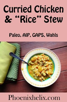 Curried Chicken & Rice Stew | Phoenix Helix - includes recipes for AIP curry mix