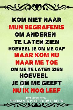 Sef Quotes, Ending Quotes, Dutch Words, Dutch Quotes, After Life, Special Quotes, Strong Quotes, Relationship Quotes, Life Lessons