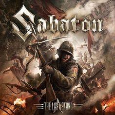 Album by Heavy Metal Power Metal band - Sabaton - The Last Stand. Heavy Metal, Black Metal, Hard Rock, Power Metal Bands, Pochette Album, Religion, Metal Albums, Last Stand, Great Albums