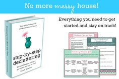 No More Messy House - YES Please! Learn the step-by-step solution to decluttering your home and life.