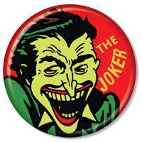 The Joker DC Comics Button ya nasty