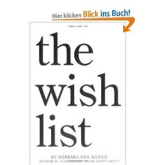 The Wish List: Amazon.de: Barbara Ann Kipfer: Englische Bücher