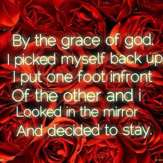 'By the Grace of God'-Katy Perry this song means so much to me I can't even describe it. My favorite Katy Perry song hands down Katy Perry Lyrics, Great Quotes, Me Quotes, I Cant Even, Pick Me Up, Look In The Mirror, Neon Signs, Hands, Queen