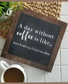 New Ideas For Wood Signs Coffee House Coffee Quotes Funny, Coffee Humor, Funny Coffee, Coffee Coffee, Coffee Break, Coffe Bar, Coffee Creamer, Coffee Maker, Coffee Travel