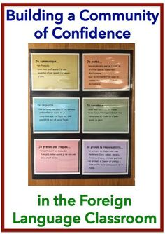 Building Community and Confidence in the Foreign (World) Language Classroom (French, Spanish) http://wlteacher.wordpress.com
