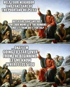 Jesus and The Democrats Related posts: Libertarian Jesus Did You Ever Wonder Why There Are No Democrats. Cute Cat Memes, Funny Memes, Funny Quotes, Religious Humor, Religious Education, Liberal Logic, A Course In Miracles, Christian Humor, Christian Faith