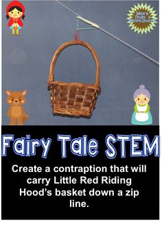 Students will design a contraption that carries Little Red Riding Hood's basket to grandmother's house via zip line. Fairy Tales Unit, Kindergarten Stem, Stem Activities, Fairy Tale Activities, Traditional Tales, Gifted Education, Stem Science, Stem Projects, Project Based Learning